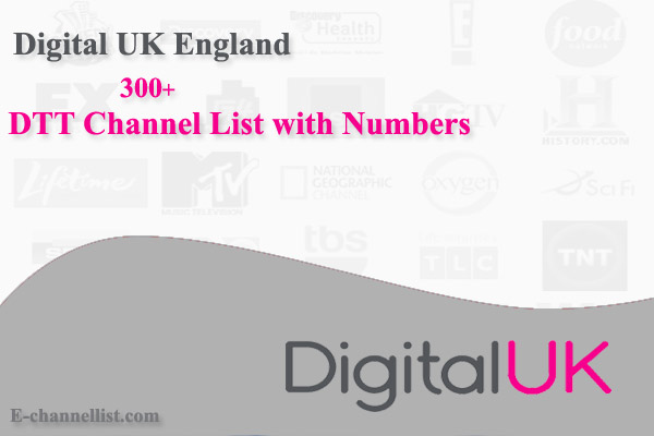 Digital UK England DTT Channel List with Number