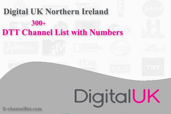 Digital UK Northern Ireland DTT Channel List with Number