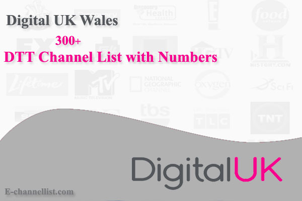 Digital UK Wales DTT Channel List with Number