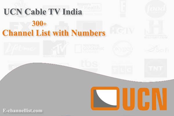 UCN Cable TV Channel List with Number