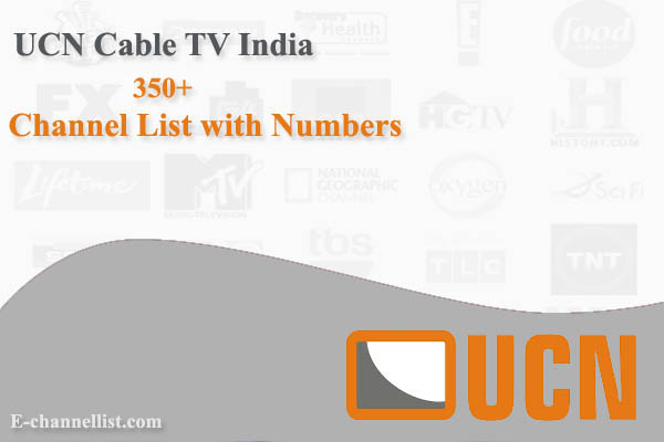 UCN Cable TV India Channel List with Number