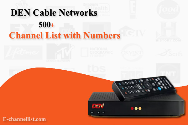 DEN Cable Networks Channel List with Number