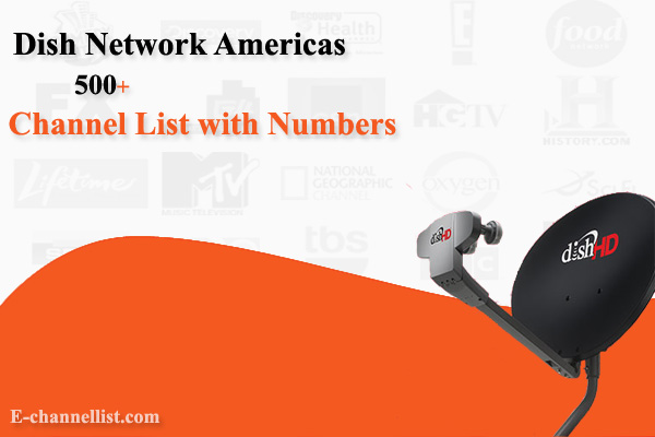 Dish Network Americas Channel List with Number