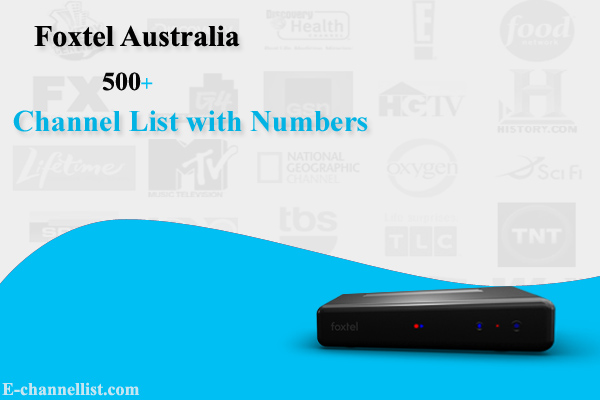 Foxtel Australia Channel List with Channel Number