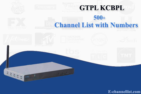 GTPL KCBPL Channel List with Number