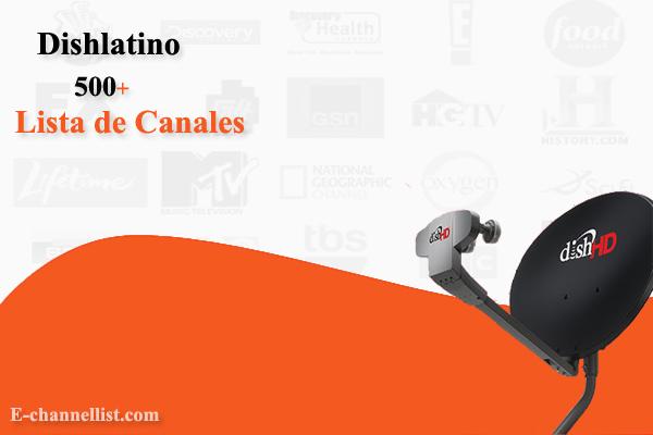 Lista De Canales De Dish Latino 2021 Spanish E Channellist
