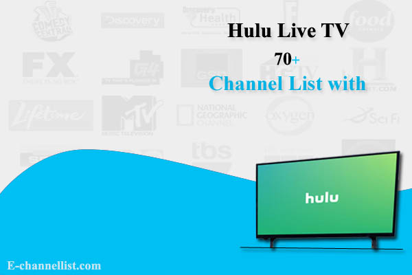 Hulu Live TV Channel List